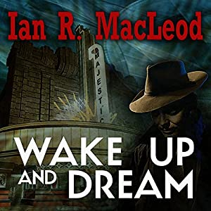 Wake Up And Dream Audiobook
