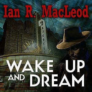 Wake Up And Dream Audiobook