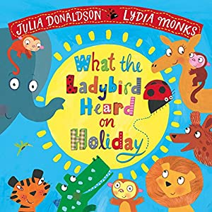What-the-Ladybird-Heard-on-HolidayPaperback--22-Mar-2018