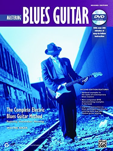 By Wayne Riker Complete Blues Guitar Method: Mastering Blues Guitar (Book & DVD) (Complete Electric Blues Guitar Me (2 Pap/DVD) [Paperback]