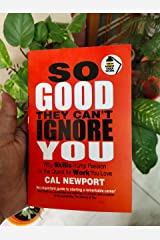 So Good They Can't Ignore You (Paperback) Mass Market Paperback