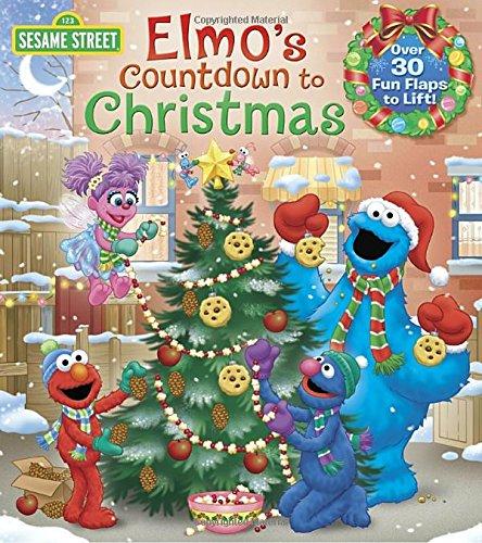 Elmo's Countdown to Christmas (Sesame Street) (Lift-the-Flap) (Count Sesame Street)