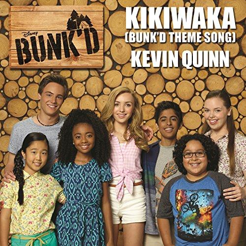 Kikiwaka (Bunk'd Theme Song) (...