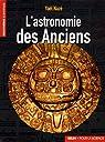 L'astronomie des Anciens par Nazé