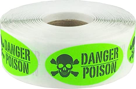 Fluorescent green danger poison labels 1 x 2 inch oval 500 stickers on a