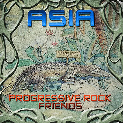 Asia & Progressive Rock Friends
