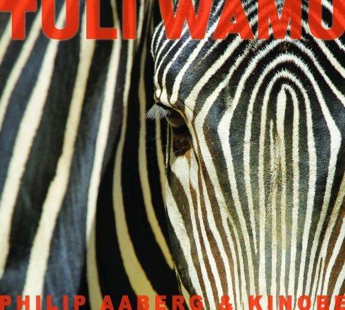 tuli-wamu-by-philip-aaberg-kinobe-music-cd
