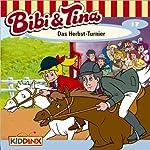 Das Herbst-Turnier (Bibi und Tina 17) | Ulf Tiehm