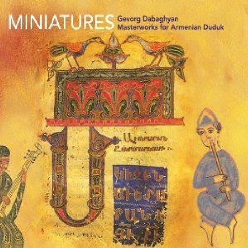 Miniatures: Masterworks for Armenian Duduk