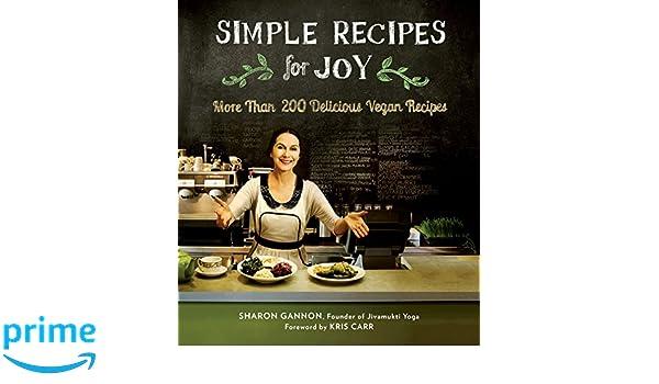 Simple Recipes For Joy: Amazon.es: Sharon Gannon: Libros en ...