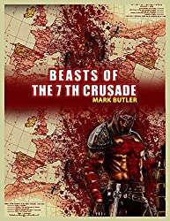 Beasts of the Seventh Crusade (The Crusades Book 4)