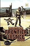 Frontier Justice, Frank Lewis, 1419666398