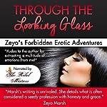 Through the Looking Glass: Zeya's Forbidden Erotic Webcam Adventures | Zeya Marsh