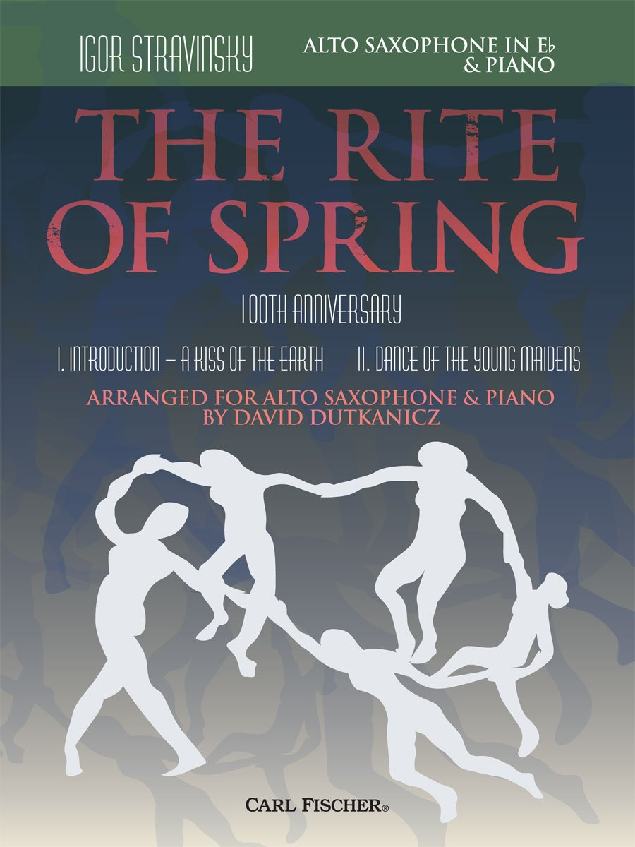 The Rite of Spring - Movements I and II Arranged for Alto Saxophone and Piano PDF