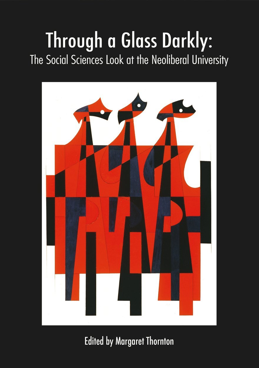 Download Through a Glass Darkly: The Social Sciences Look at the Neoliberal University PDF