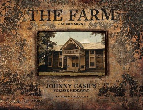 The Farm at Bon Aqua: Johnny Cash's Former Hideaway