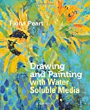 Drawing and Painting with Watersoluble Media