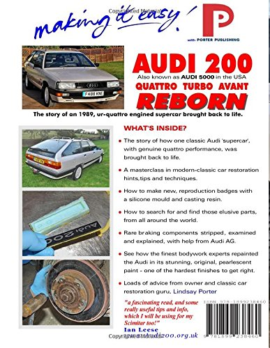 AUDI 200 quattro TURBO AVANT REBORN (Audi 5000 in USA): The story of an 1989, ur-quattro engined supercar brought back to life.