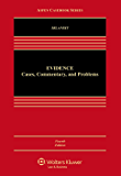 Evidence: Cases, Commentary, and Problems (Aspen Casebook)