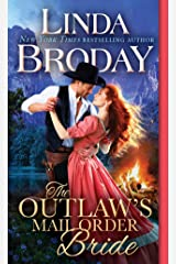 The Outlaw's Mail Order Bride (Outlaw Mail Order Brides) Mass Market Paperback
