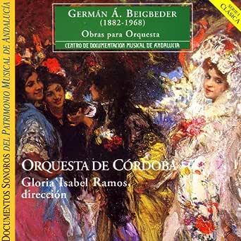 German A. Beigbeder: Obras para Orquestra - Orquesta de Cordoba ...