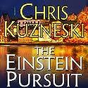 The Einstein Pursuit Hörbuch von Chris Kuzneski Gesprochen von: Dick Hill