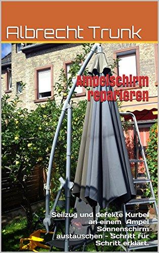 Ampelschirm Reparieren Seilzug Und Defekte Kurbel An Einem Ampel