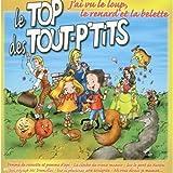 Le Top Des Tout-P'Tits : J Ai Vu Le Loup, Le Renard Et La Belette