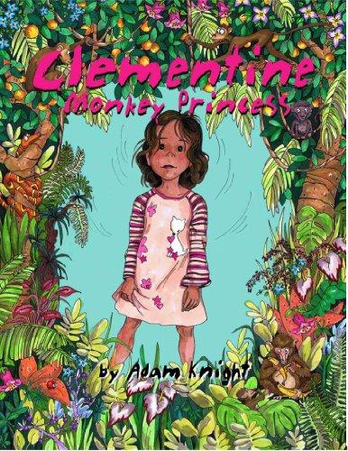 (Clementine, Monkey Princess (100 Percent True Family Stories Book 1))