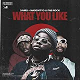 What You Like (feat. PnB Rock & MadeinTYO) [Clean]