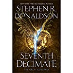 Seventh Decimate: The Great God's War, Book 1 | Stephen R. Donaldson