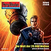 Die Welt der 20.000 Welten (Perry Rhodan 2550) | Marcus Michael Thurner