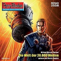 Die Welt der 20.000 Welten (Perry Rhodan 2550)