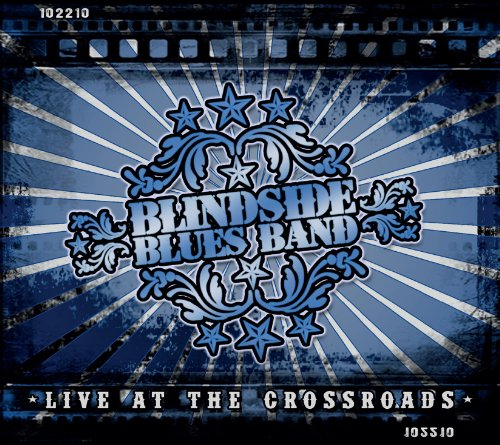 Live At The Crossroads by Blindside Blues Band