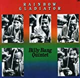 Rainbow Gladiator by Billy Bang (1993-09-11)