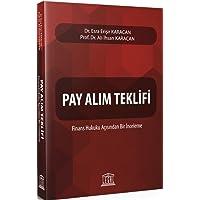 Pay Alım Teklifi: Finans Hukuku Açısından Bir İnceleme