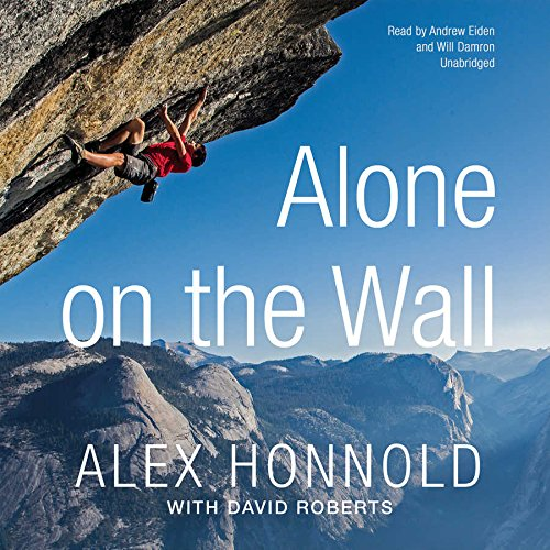 Alone on the Wall: Library Edition by Blackstone Audio Inc