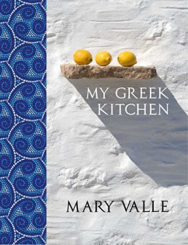 my-greek-kitchen-by-valle-mary-2015-hardcover