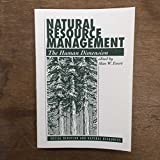 Natural Resource Management: The Human Dimension