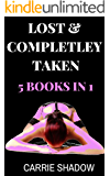 Lost & Completely Taken: (5 Book Series Collection)