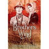 Brothers Of The Wind: The Saga Of An Angloromani (English Gypsy) Family