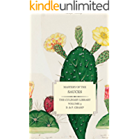 Mastery of the SAUCES (The Culinary Library Book 3)