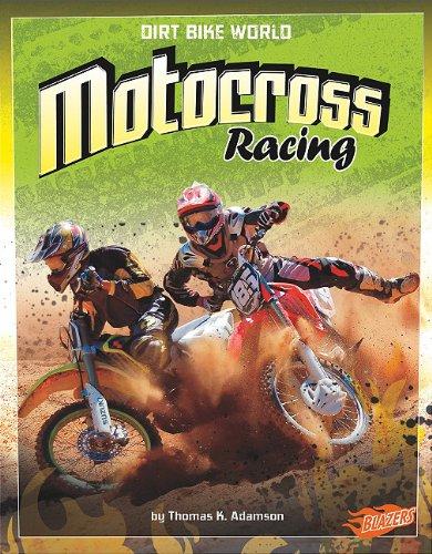 Motocross Racing (Dirt Bike World) (The Best Motocross Bike In The World)