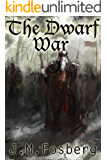 The Dwarf War (The Half Dwarf Prince Book 2)
