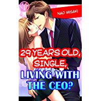 29 years old, Single, Living with the CEO? Vol.11 (TL Manga)