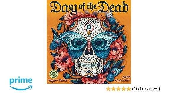Day of the Dead 2019 Wall Calendar: Sugar Skulls: Kate OHara, Brandon Maldonado, Amber Lotus Publishing: 0762109040065: Amazon.com: Books