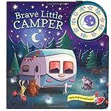 Brave Little Camper: Interactive Children's Sound Book (1 Button Sound)