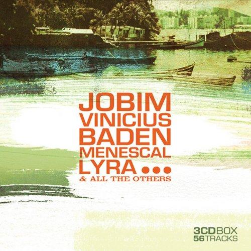 Jobim, Vinicius, Baden, Menesc...