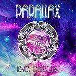Parallax: Starblind #2 | D. T. Dyllin
