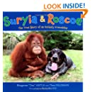 Suryia and Roscoe: The True Story of an Unlikely Friendship